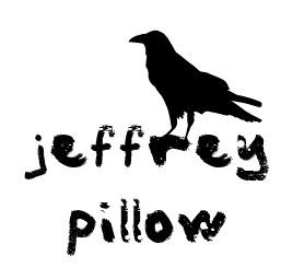 Jeffrey Pillow — Life, Death, and Everything in Between